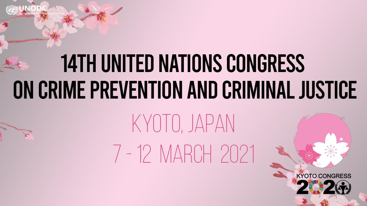 Intervención Presidente AIAMP en el 14º Congreso de las Naciones Unidas, Kyoto 7-12 marzo 2021